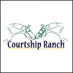 COURTSHIP RANCH