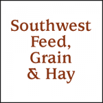 SOUTHWEST FEED, GRAIN & HAY