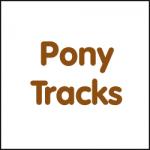 PONY TRACKS