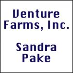 VENTURE FARMS, INC. / SANDRA PAKE