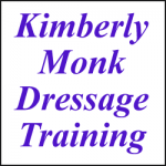 KIMBERLY MONK DRESSAGE TRAINING