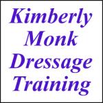 KIMBERLY MONK DRESSAGE TRAINING