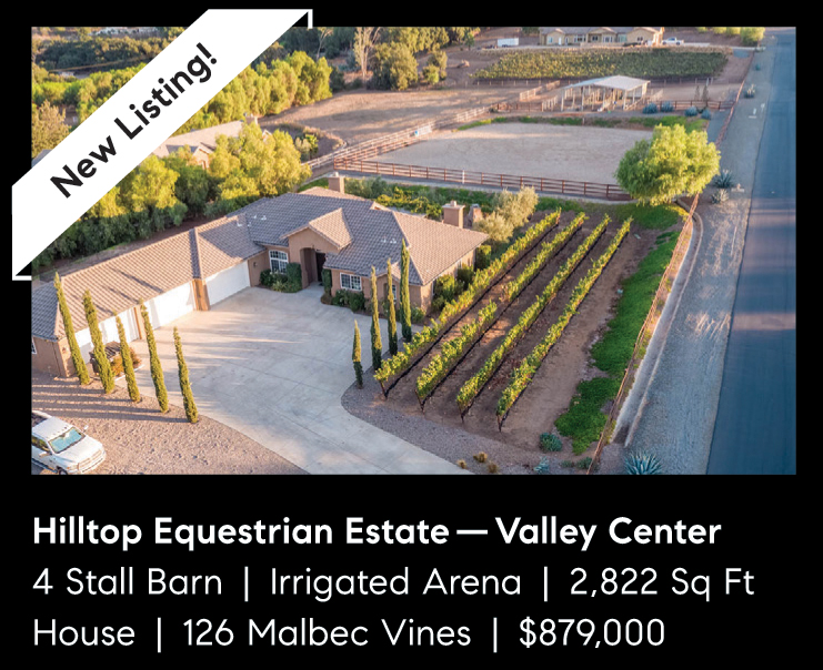 HILLTOP EQUESTRIAN ESTATE – VALLEY CENTER – NEW LISTING! – $879,000.