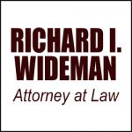 RICHARD I. WIDEMAN, ATTORNEY AT LAW
