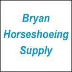 BRYAN HORSESHOEING SUPPLY