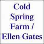 COLD SPRING FARM / ELLEN GATES